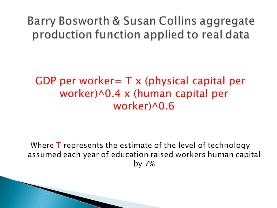Barry Bosworth & Susan Collins aggregate production function applied to real data