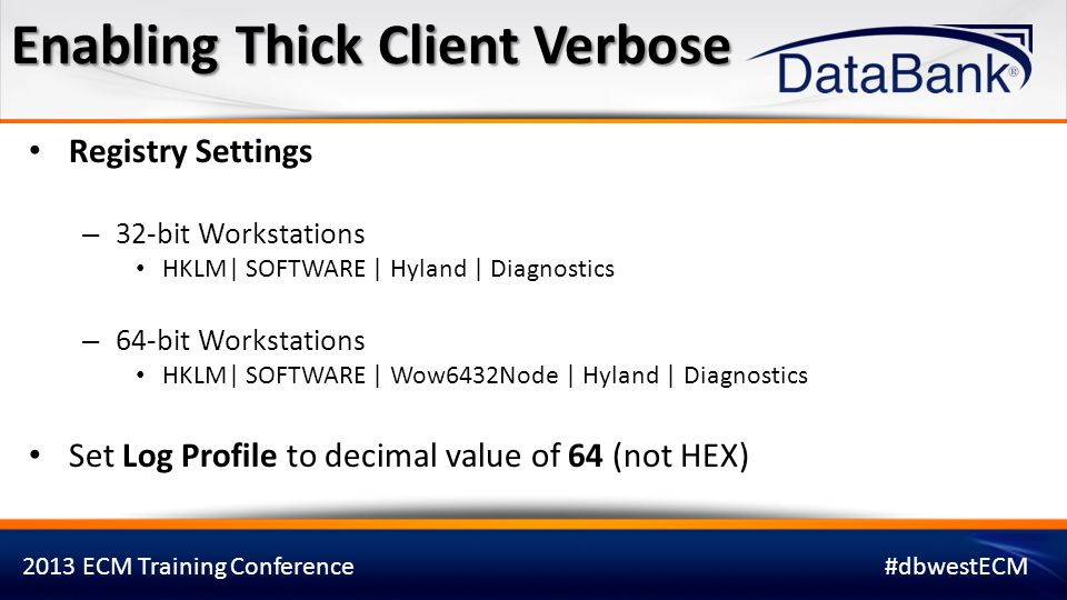 Enabling Thick Client Verbose