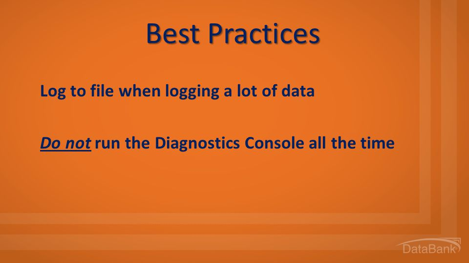Best Practices Log to file when logging a lot of data
