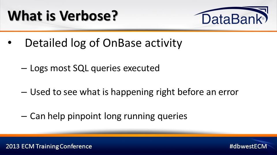 What is Verbose Detailed log of OnBase activity