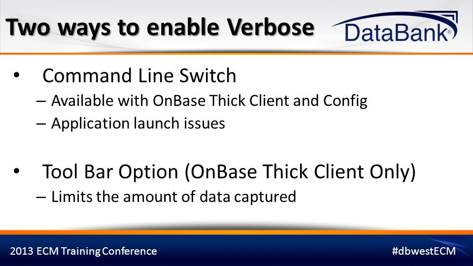 Two ways to enable Verbose