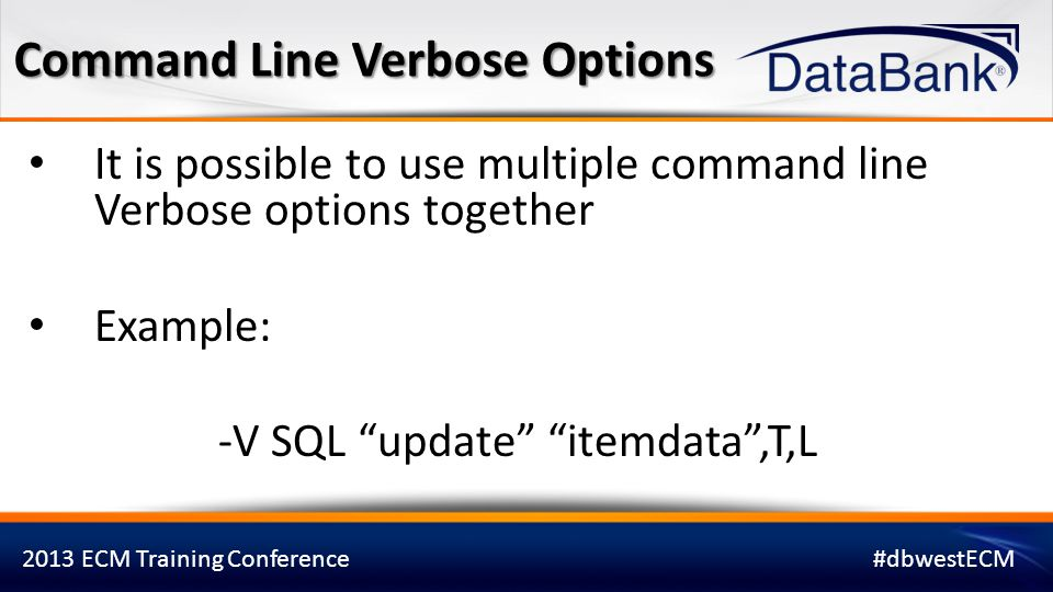 Command Line Verbose Options