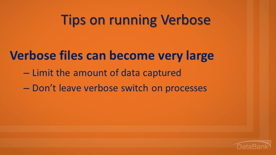 Tips on running Verbose