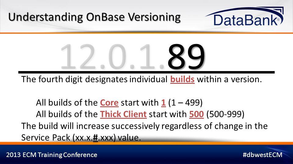 12.0.1.89 Understanding OnBase Versioning