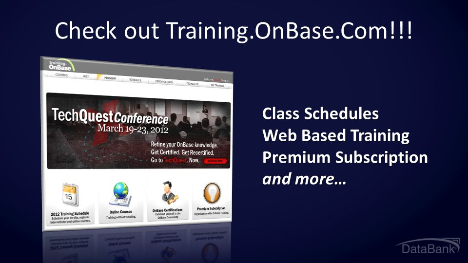 Check out Training.OnBase.Com!!!