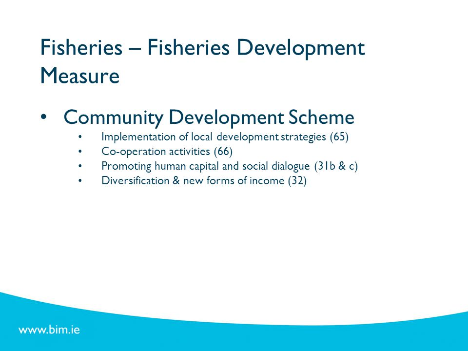 Fisheries – Fisheries Development Measure