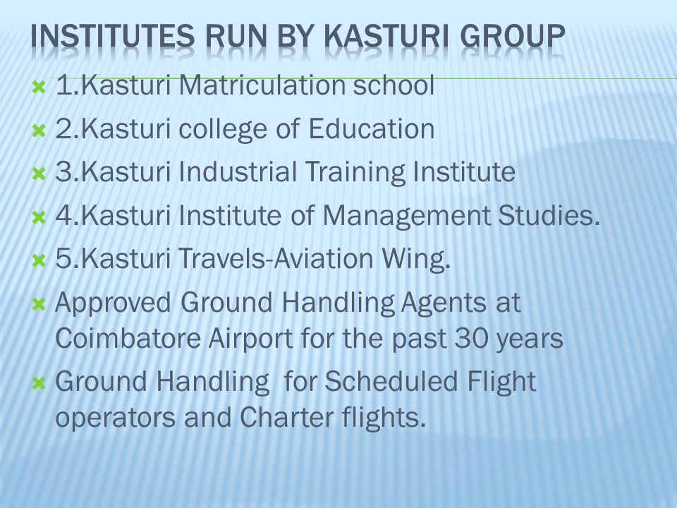 Institutes run by kasturi group