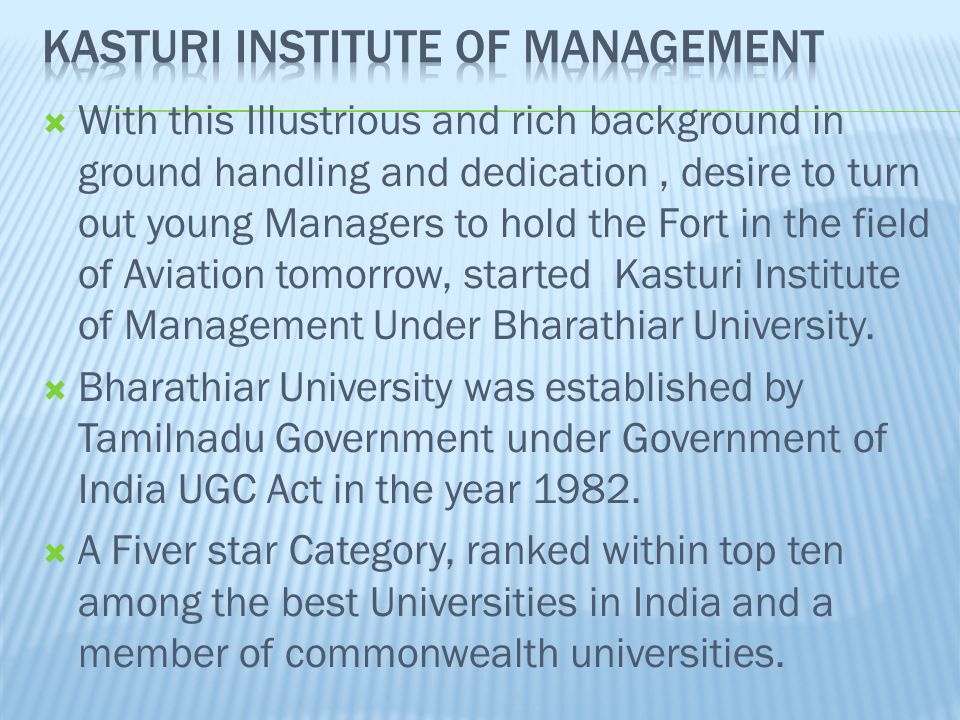 Kasturi Institute of management