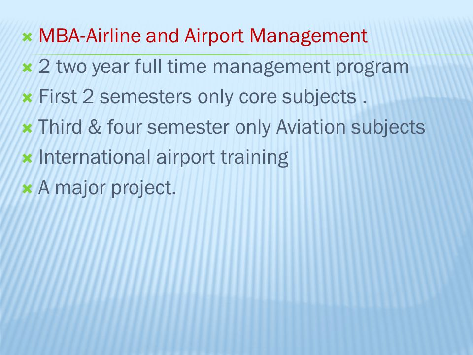 MBA-Airline and Airport Management