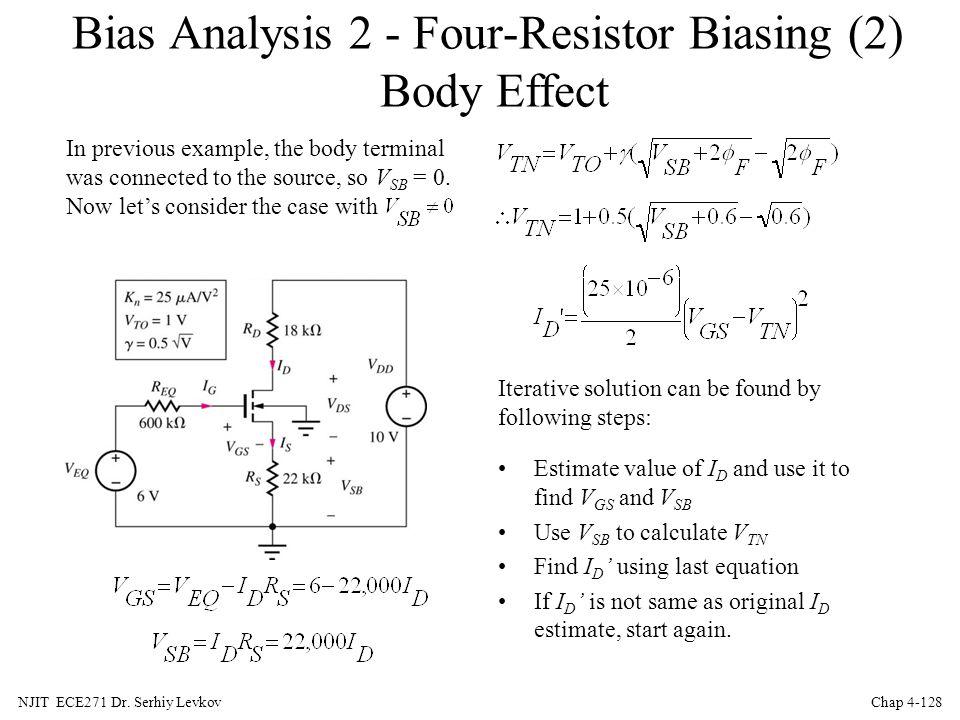 Bias Analysis 2 - Four-Resistor Biasing (2) Body Effect