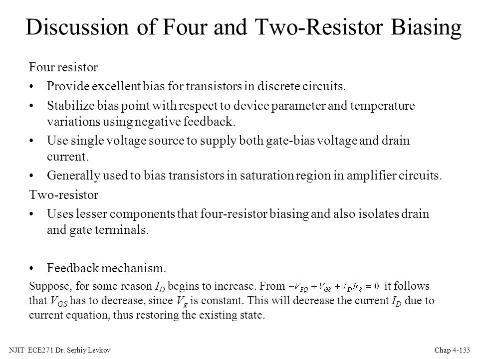 Discussion of Four and Two-Resistor Biasing