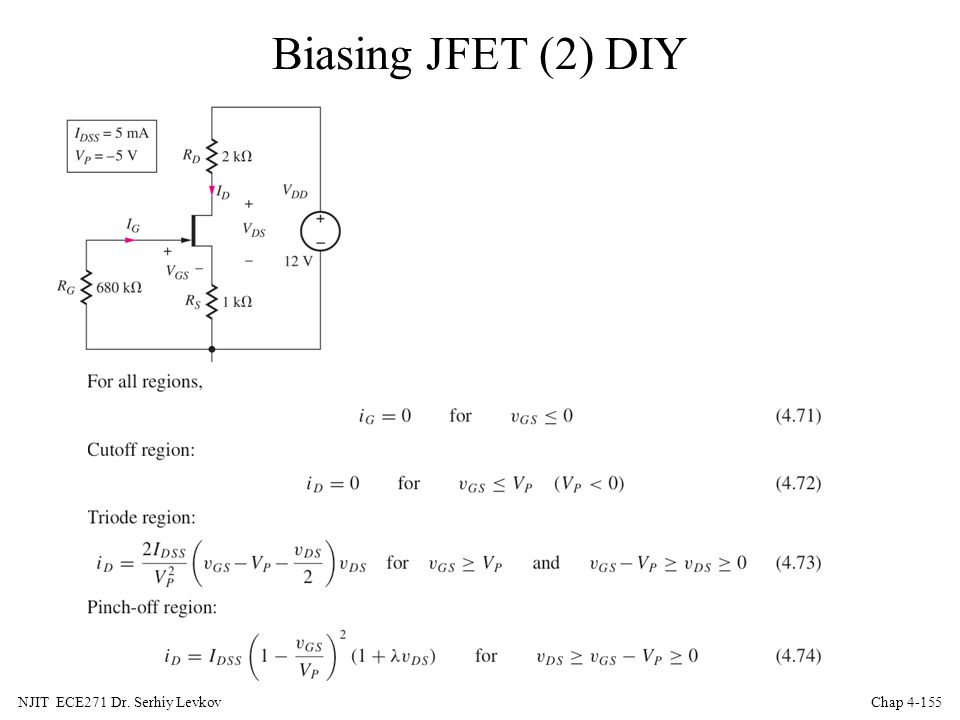 Biasing JFET (2) DIY NJIT ECE271 Dr. Serhiy Levkov