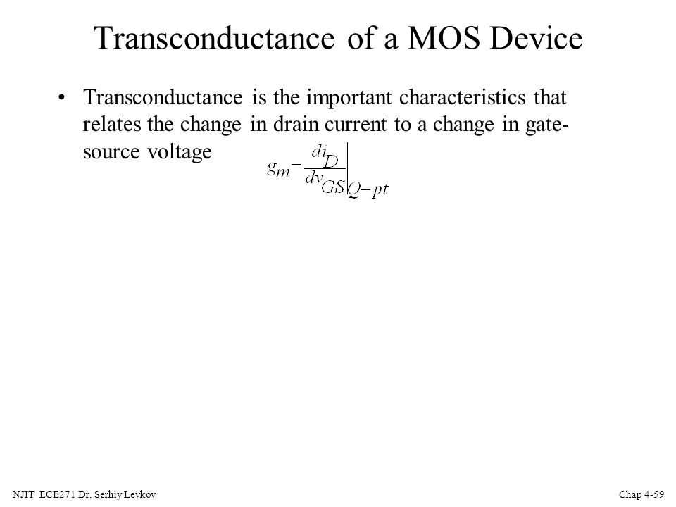 Transconductance of a MOS Device
