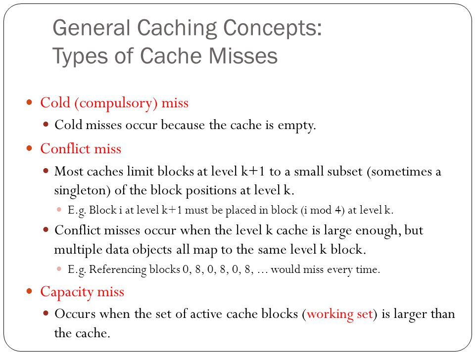 General Caching Concepts: Types of Cache Misses