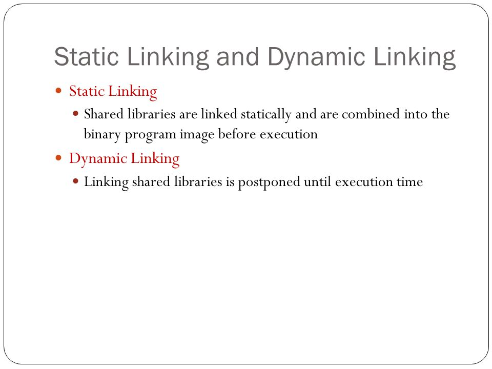 Static Linking and Dynamic Linking