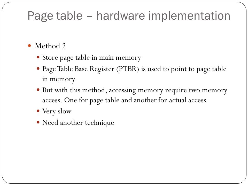 Page table – hardware implementation