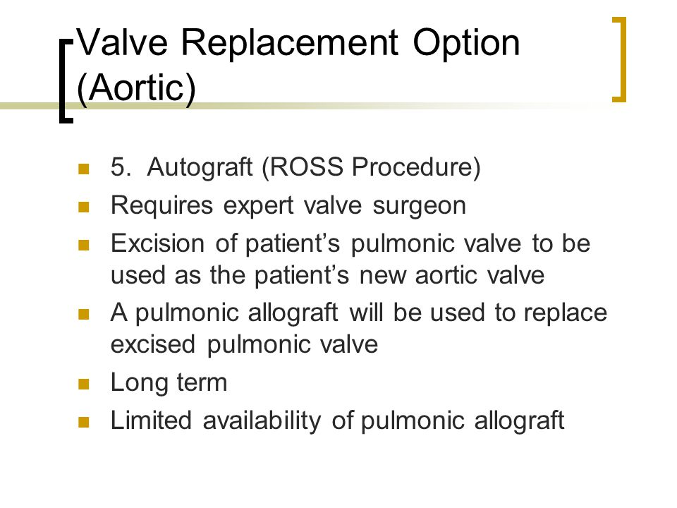 Valve Replacement Option (Aortic)