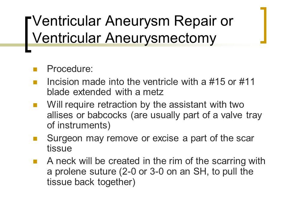 Ventricular Aneurysm Repair or Ventricular Aneurysmectomy
