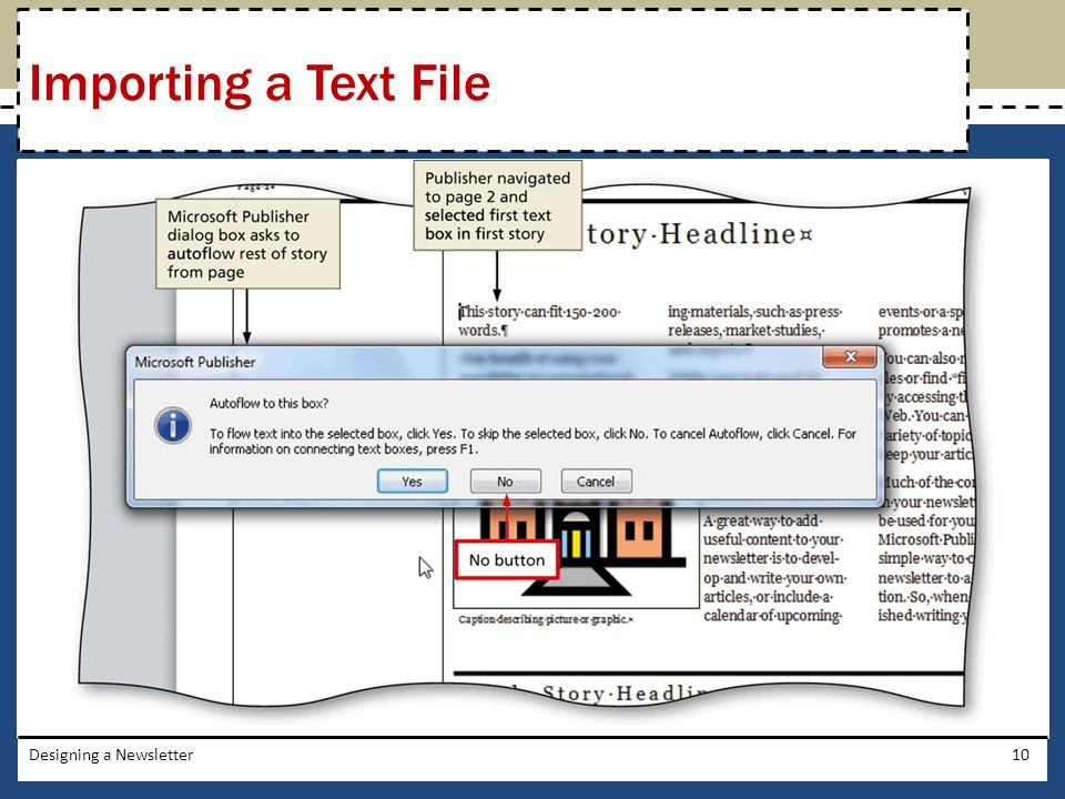 Importing a Text File Designing a Newsletter