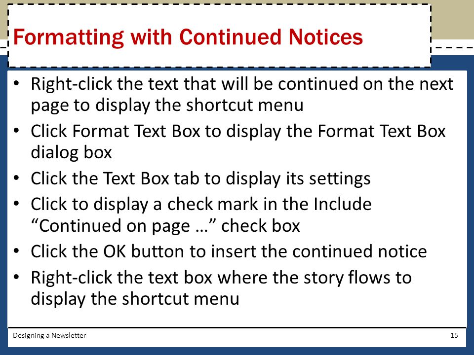 Formatting with Continued Notices