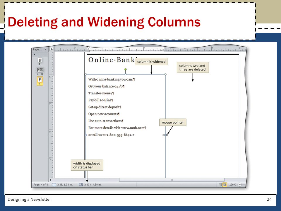Deleting and Widening Columns