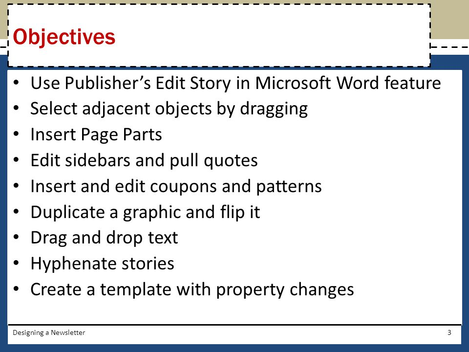 Objectives Use Publisher's Edit Story in Microsoft Word feature