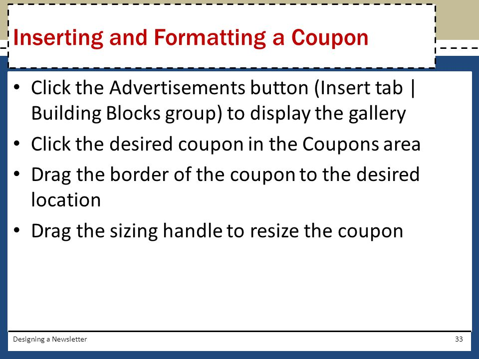 Inserting and Formatting a Coupon
