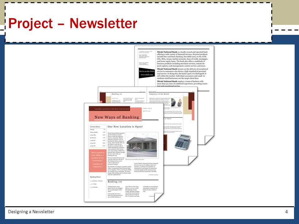 Project – Newsletter Designing a Newsletter