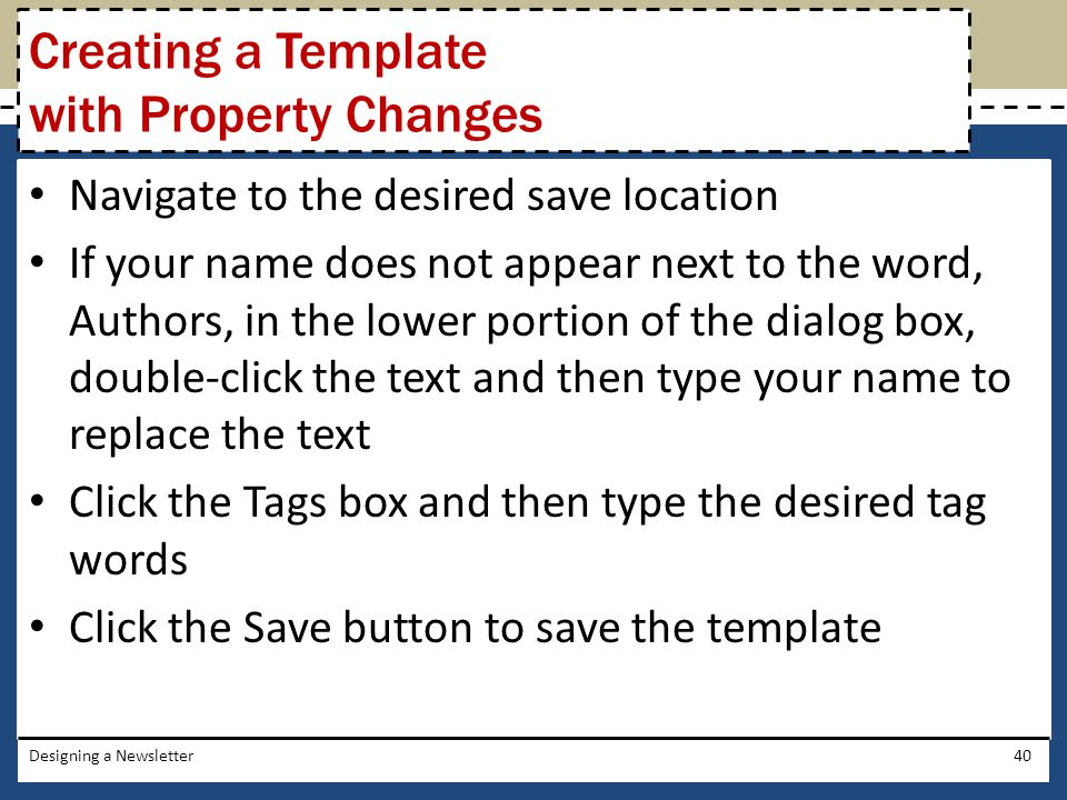 Creating a Template with Property Changes