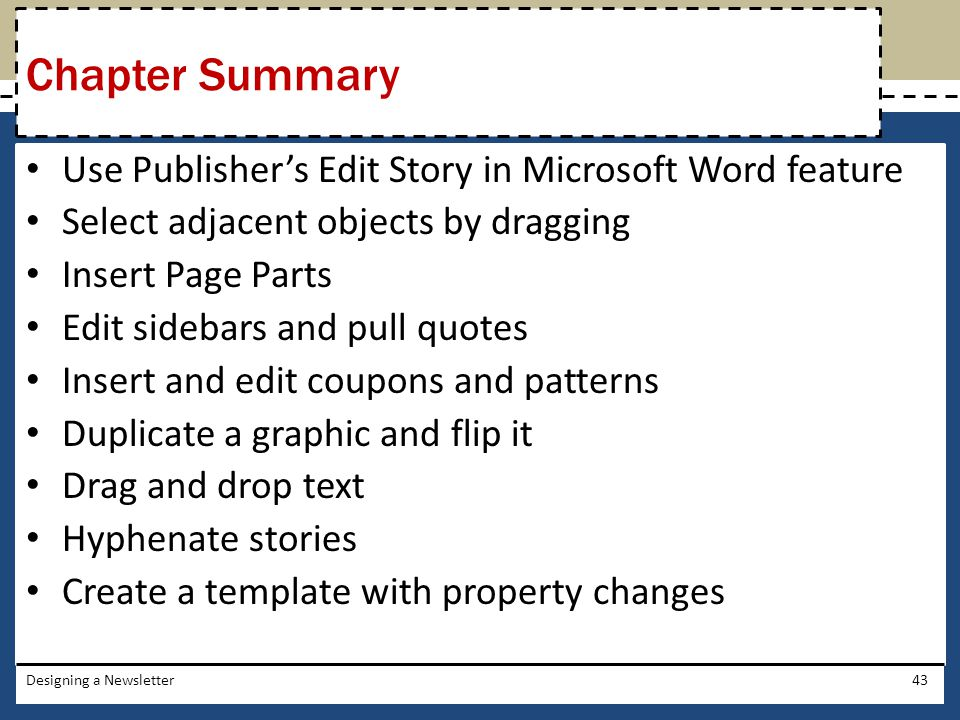 Chapter Summary Use Publisher's Edit Story in Microsoft Word feature