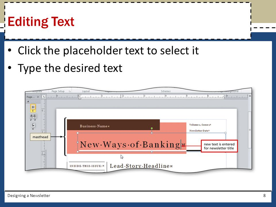Editing Text Click the placeholder text to select it