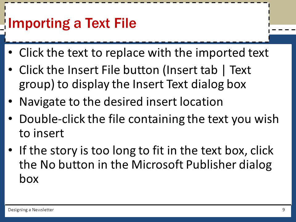 Importing a Text File Click the text to replace with the imported text