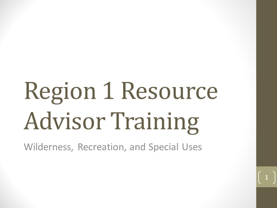 Region 1 Resource Advisor Training