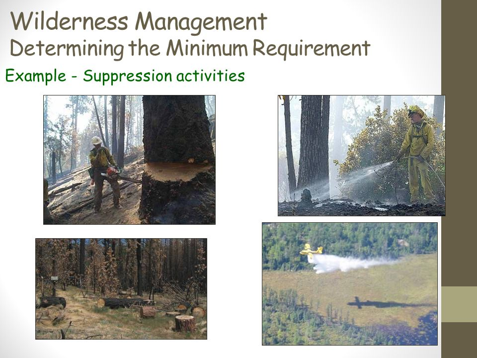 Wilderness Management Determining the Minimum Requirement