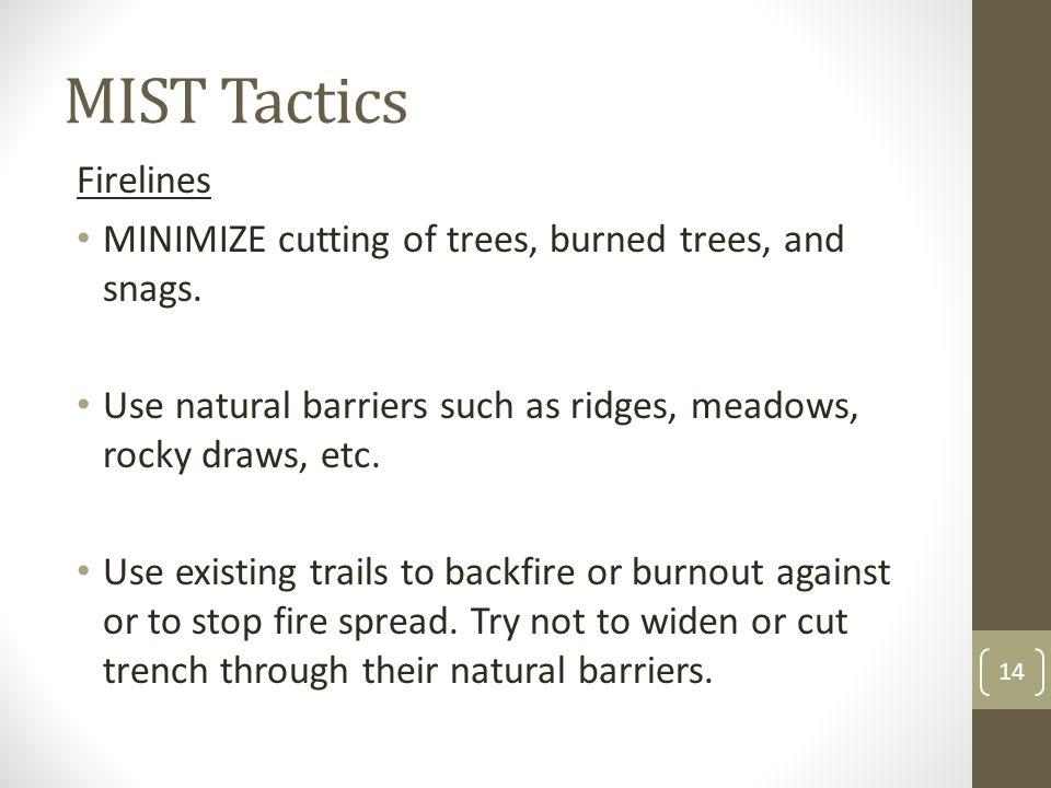 MIST Tactics Firelines