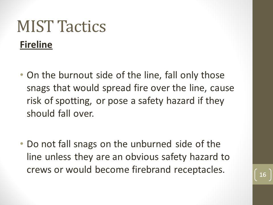 MIST Tactics Fireline.