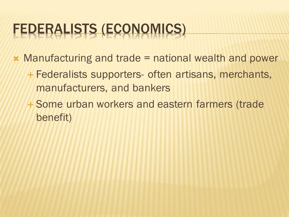 Federalists (economics)