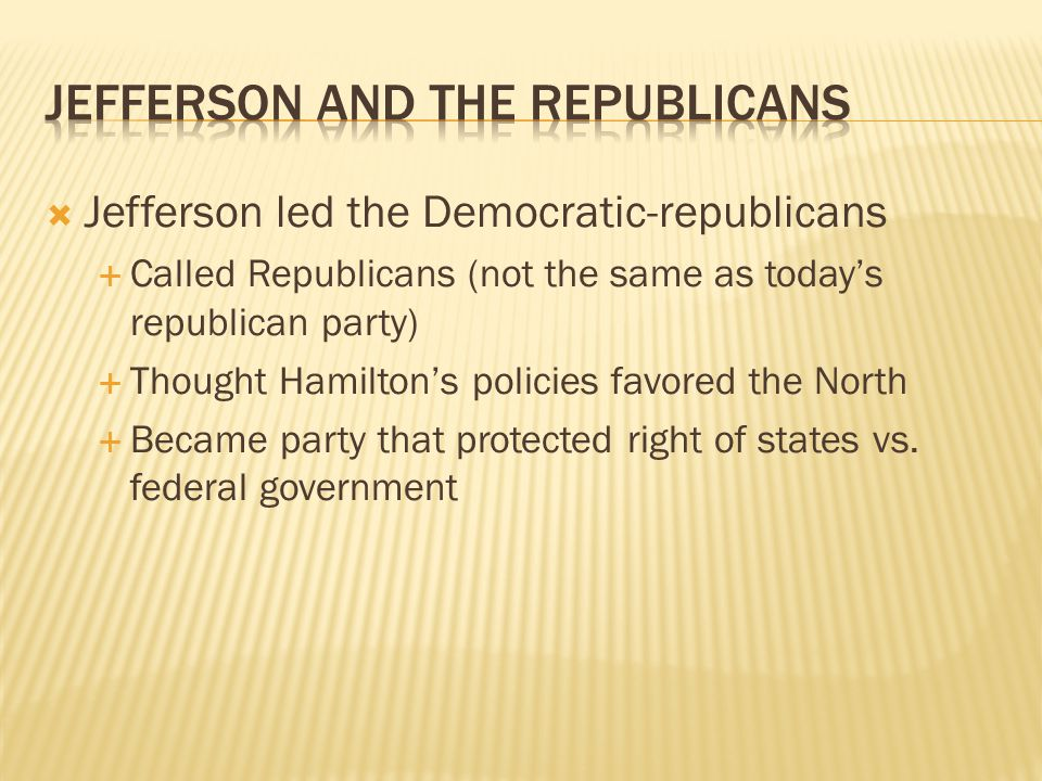 Jefferson and the Republicans