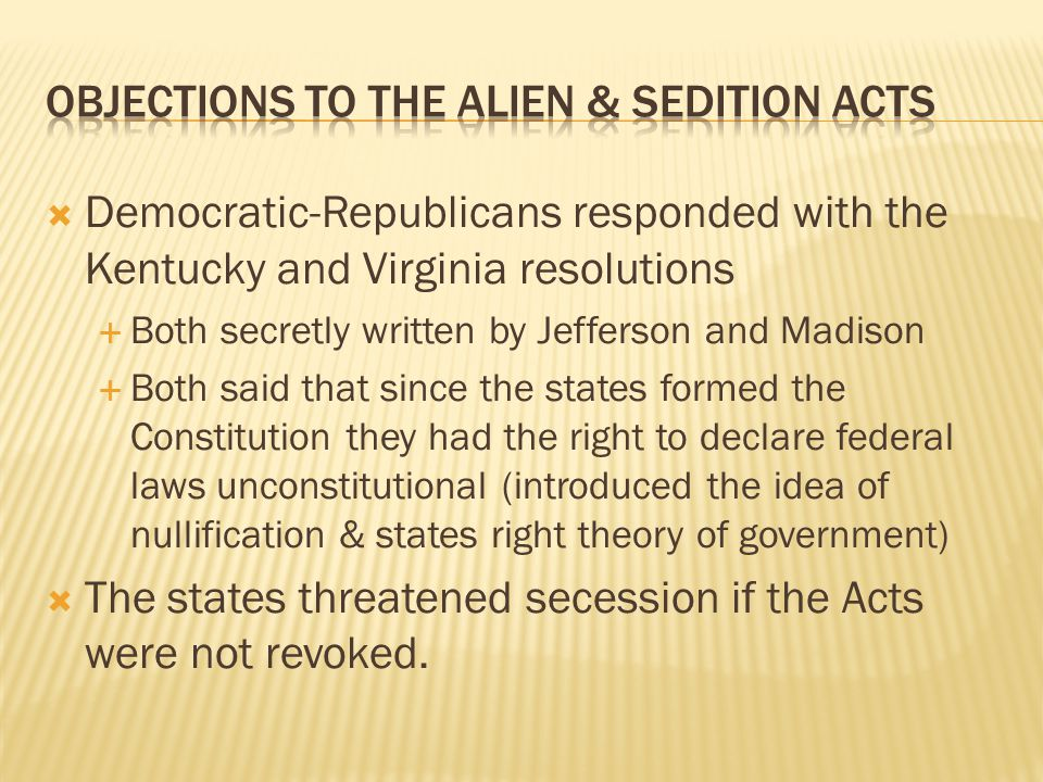Objections to the Alien & Sedition Acts