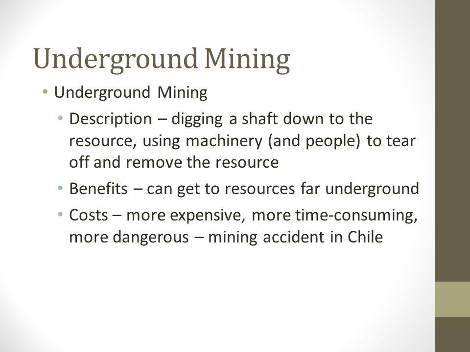 Underground Mining Underground Mining