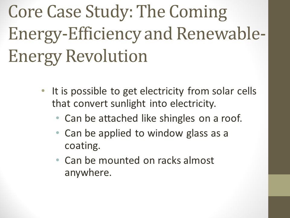 Core Case Study: The Coming Energy-Efficiency and Renewable-Energy Revolution