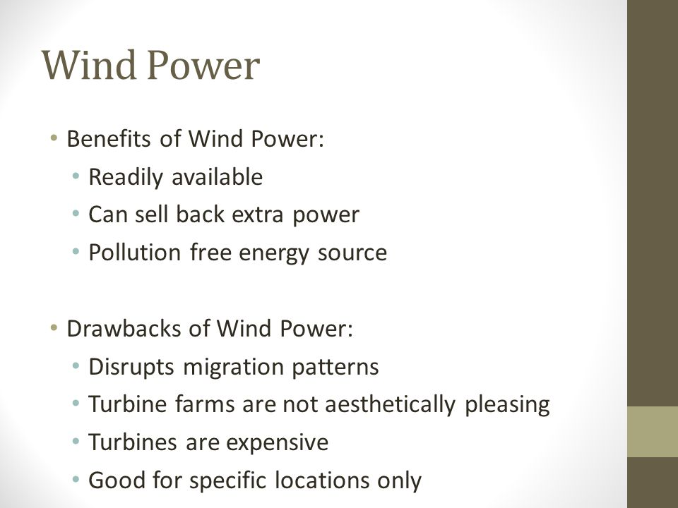 Wind Power Benefits of Wind Power: Readily available