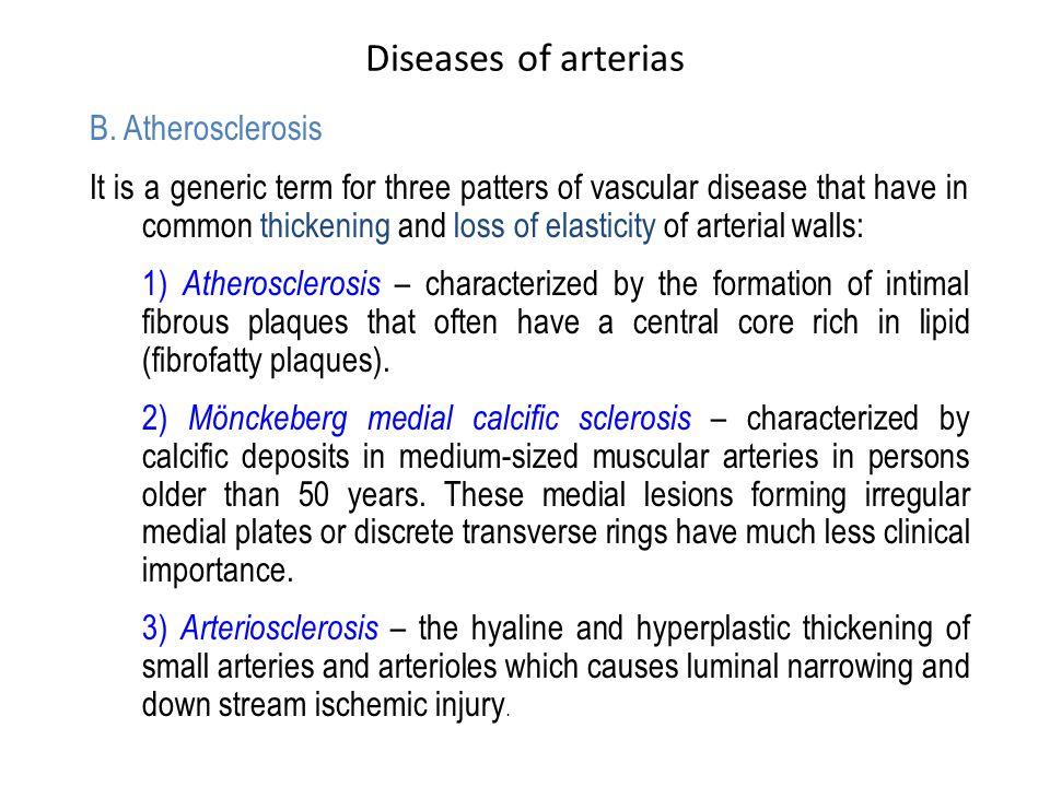Diseases of arterias B. Atherosclerosis