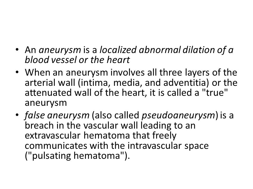 An aneurysm is a localized abnormal dilation of a blood vessel or the heart