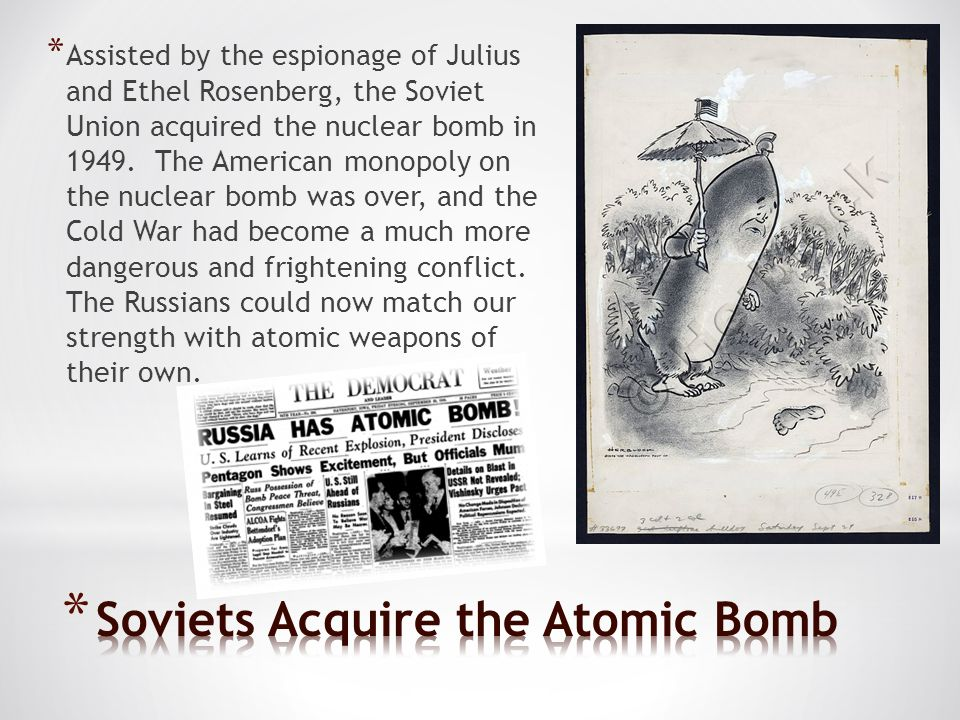 Soviets Acquire the Atomic Bomb