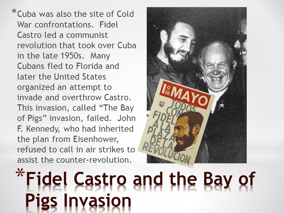 Fidel Castro and the Bay of Pigs Invasion