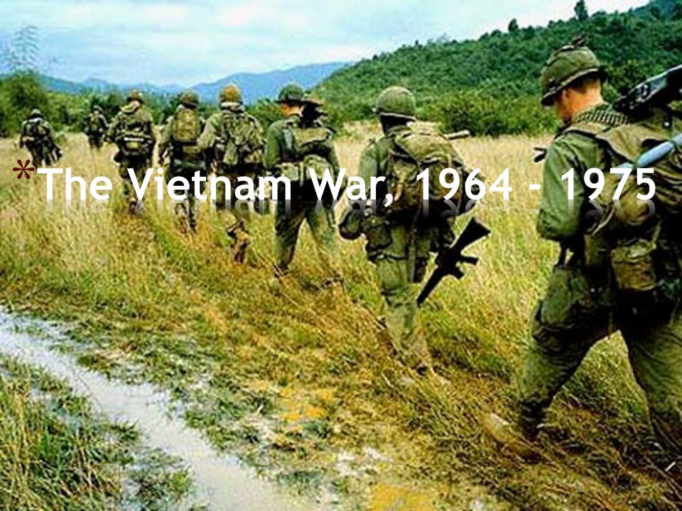 The Vietnam War, 1964 - 1975