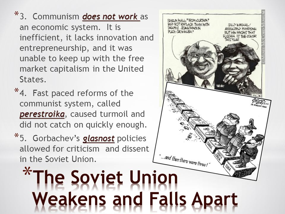 The Soviet Union Weakens and Falls Apart