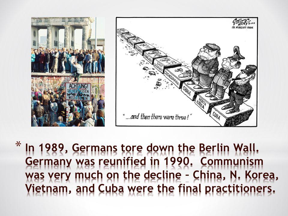 In 1989, Germans tore down the Berlin Wall