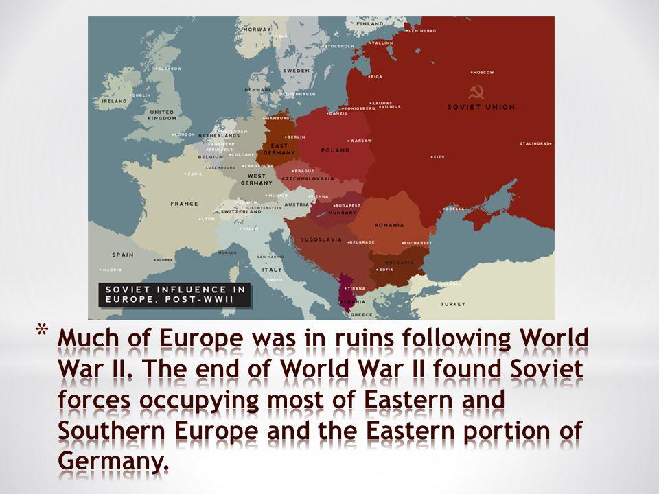 Much of Europe was in ruins following World War II